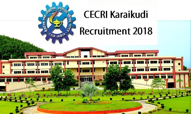 Career @ CSIR - CECRI | Walk in interview For Multiple Post