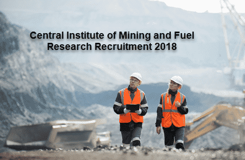 Walk in interview @ CSIR-Central Institute of Mining and Fuel Research