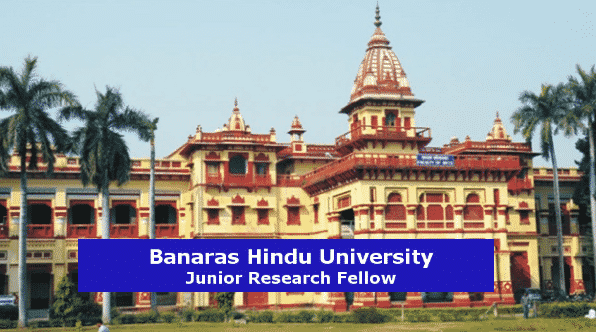 Banaras Hindu University invites JRF Applications Under SERB Project