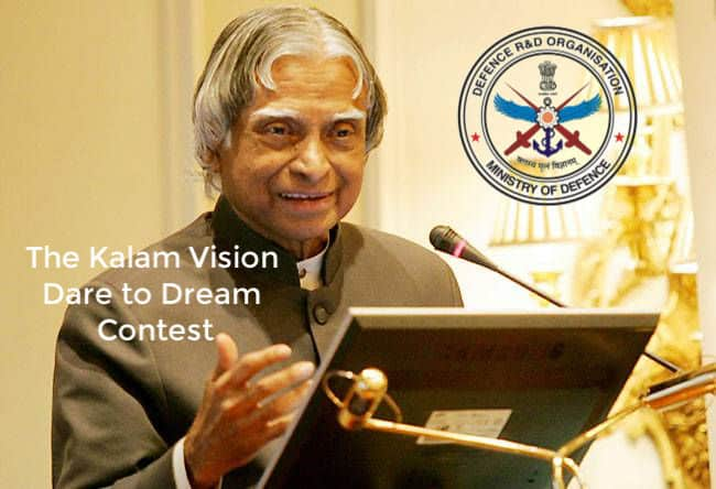 DRDO - The Kalam Vision Dare to Dream Contest : Applications Invited