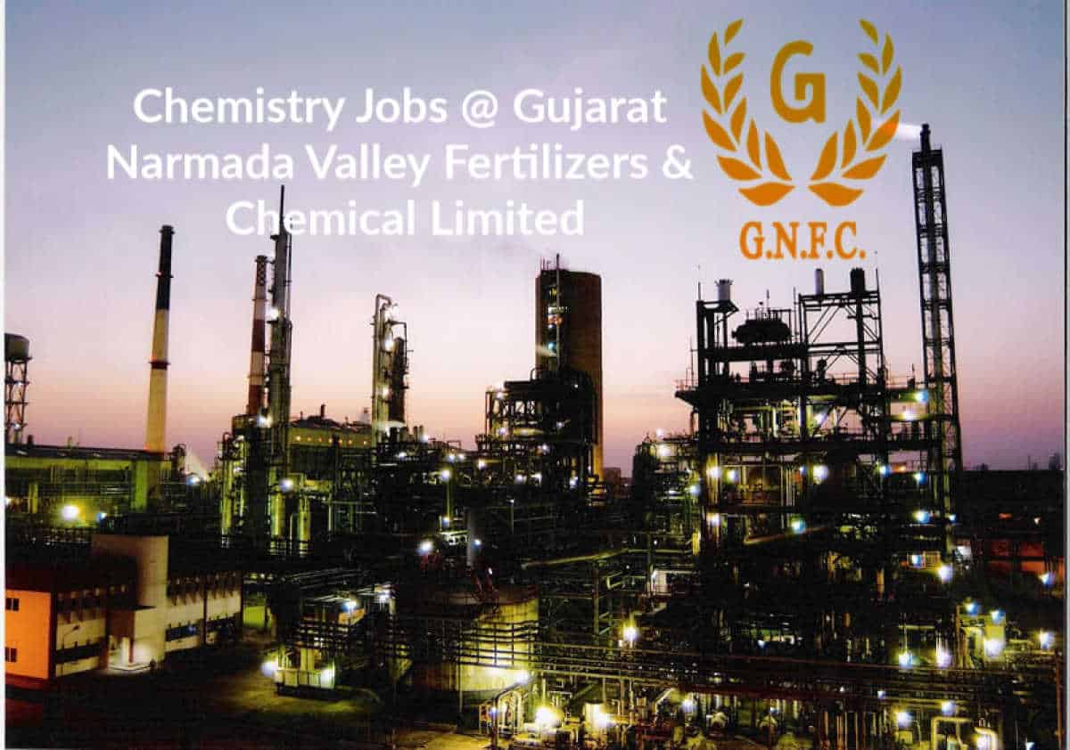 Chemistry Jobs @ Gujarat Narmada Valley Fertilizers