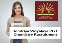 Kendriya Vidyalaya PGT Chemistry Recruitment- Official Notification 2019