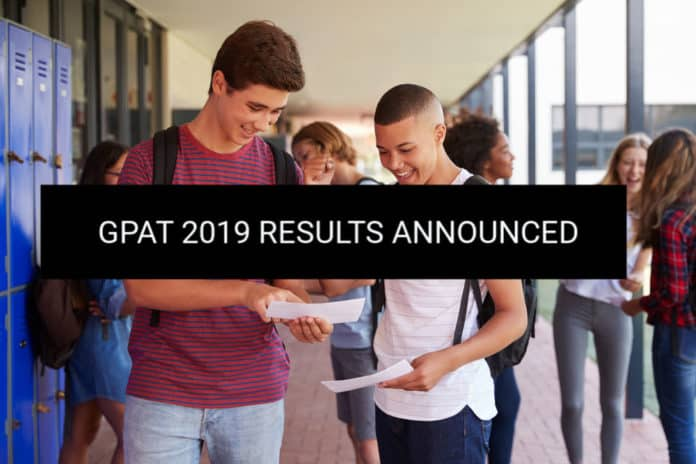 GPAT 2019 Results Announced - Check GPAT Merit List 2019