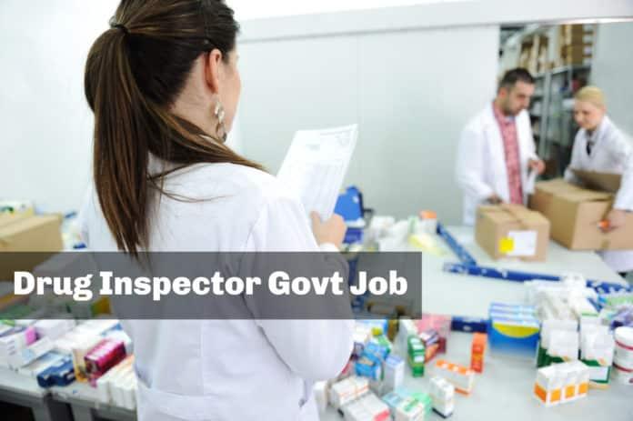 49+ Drug Inspector Govt Job