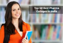 Top 50 Best Pharma Colleges In India As per NIRF Govt Survey 2019