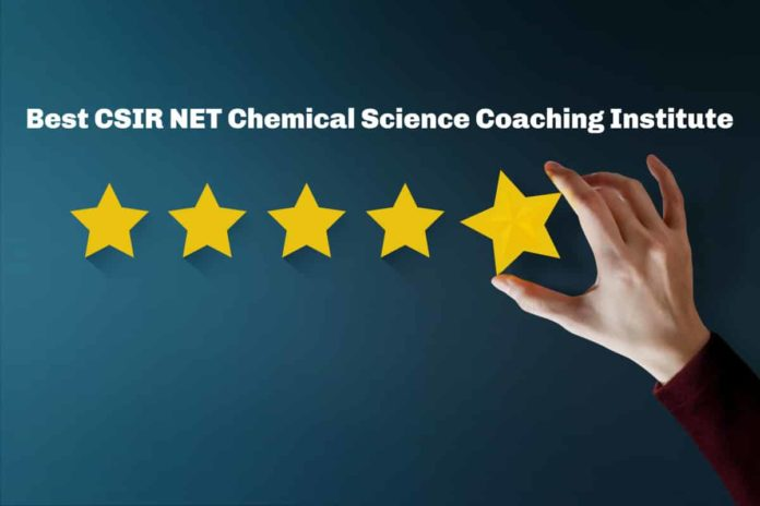 Best CSIR NET Chemical Science Coaching Institute