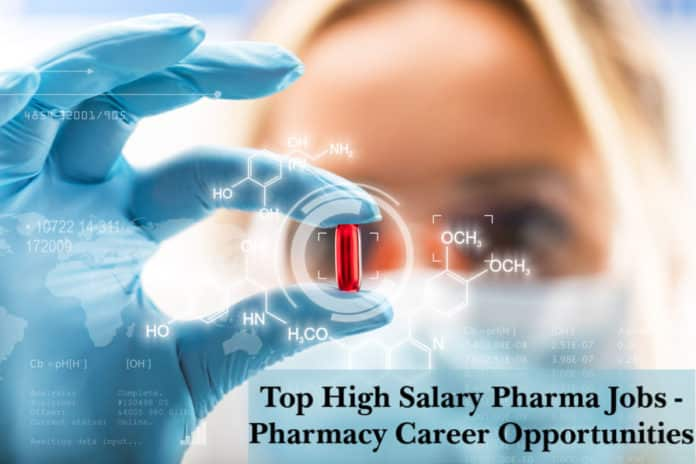 Top High Salary Pharma Jobs - Pharmacy Career Opportunities