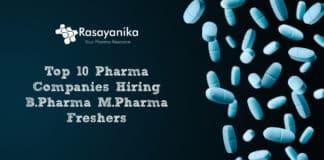 Top 10 Pharma Companies Hiring B.Pharma & M.Pharma Freshers