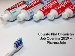 Colgate Phd Chemistry Job Opening 2019 – Pharma Jobs