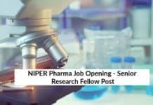 NIPER Pharma Job Opening - Senior Research Fellow Post