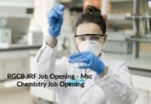 RGCB JRF Job Opening - Msc Chemistry Job Opening
