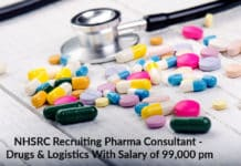 NHSRC Recruiting Pharma Consultant - Drugs & Logistics With Salary of 99,000 pm