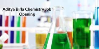Aditya Birla Chemistry Job Opening - Chemistry QA Officer