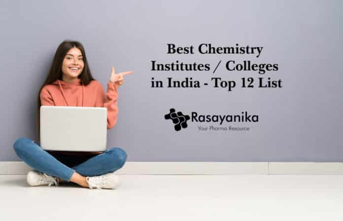 Best Chemistry Institutes in India - Top Chemistry Colleges in India