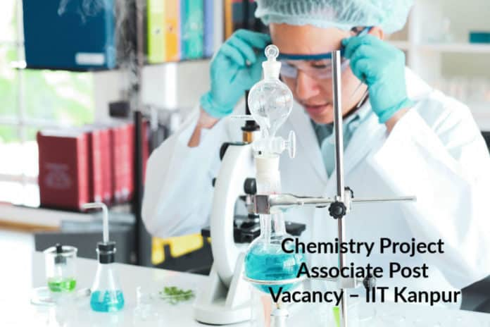 Chemistry Project Associate Post Vacancy – IIT Kanpur