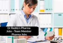Dr Reddy's Pharma Jobs - Team Member Pharma Jobs