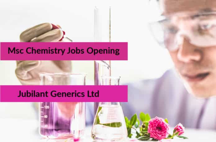 Jubilant Msc Chemist Job Opening – Msc Chemist Post