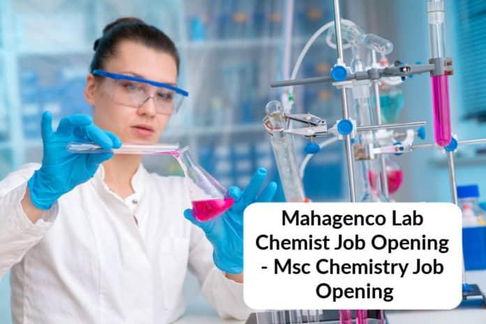 Mahagenco Lab Chemist Job Opening - Msc Chemistry Job Opening