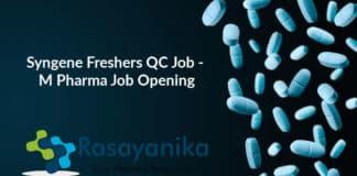 Syngene Freshers QC Job - M Pharma Job Opening