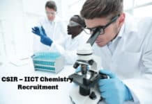CSIR – IICT Chemistry Recruitment 2020 - Application Details Salary up to 40,000 pm
