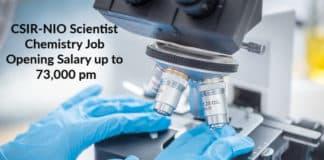 CSIR-NIO Scientist Post Vacancy - Chemistry Job Opening Salary up to 73,000 pm