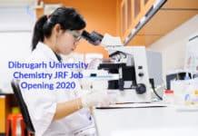 Dibrugarh University Chemistry JRF Job Opening 2020