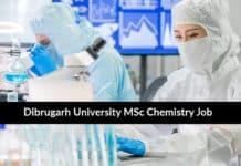 Dibrugarh University MSc Chemistry JRF Job Opening 2020