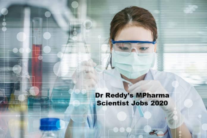 Dr Reddy's MPharma Scientist Jobs 2020 – Eligibility Criteria