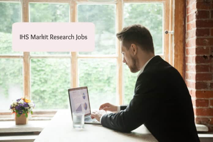 IHS Markit Research Jobs – Analyst Post Vacancy Apply Online