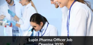 Lupin Pharma Officer Job Opening 2020- Apply Now