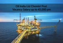 Oil India Job Opening – Msc Chemist Post Vacancy Salary up to 45,000 pm