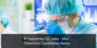 PI Industries QC Jobs - Chemistry Candidates Apply