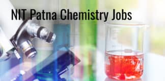 NIT Patna Chemistry Jobs - Research Fellow Salary up to 40,000 pm