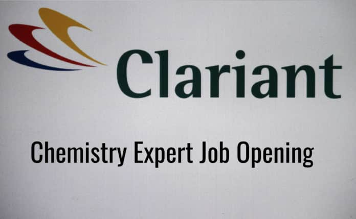 Clariant Chemistry Expert Job Opening - Apply Now