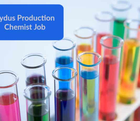 Zydus Production Chemist Job - Bsc Candidates May Apply
