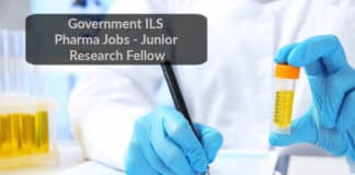 Government ILS Pharma Jobs - Junior Research Fellow