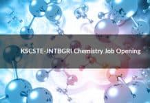 KSCSTE-JNTBGRI Chemistry Job