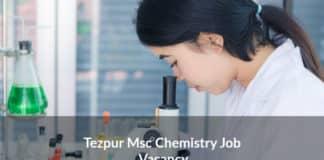 Tezpur Msc Chemistry Job Vacancy - Junior Research Fellow