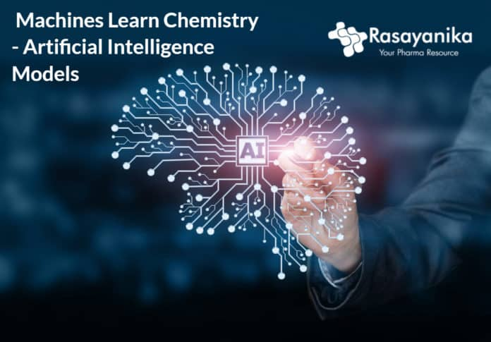 Machines Learn Chemistry - Artificial Intelligence Models