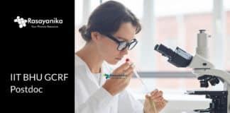 IIT BHU GCRF Postdoc Research Associate - Application Details Salary 47,000/- pm