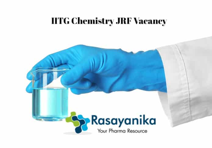 IITG Chemistry JRF Vacancy 2020 - Application Details