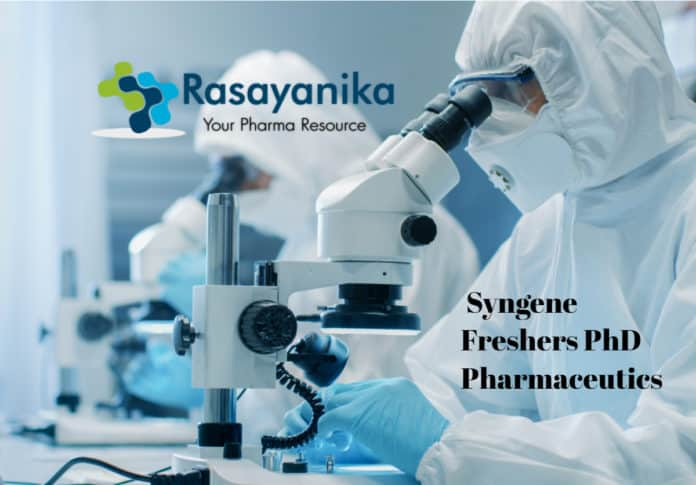 Add subSyngene Freshers PhD Pharmaceutics Job Vacancy - Apply Online