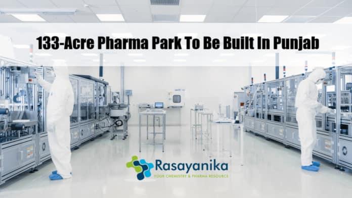 Pharma park to be built in Punjab