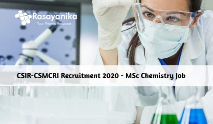 CSIR-CSMCRI Recruitment 2020 - MSc Chemistry Job