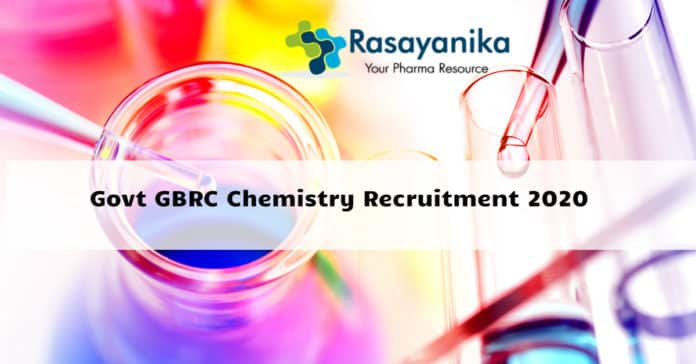Govt GBRC Chemistry Recruitment 2020 - Application Details