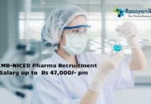 ICMR-NICED Pharma Recruitment - Salary up to Rs 47,000/- pm