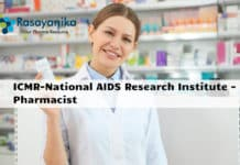 ICMR-National AIDS Research Institute - Pharmacist Vacancy