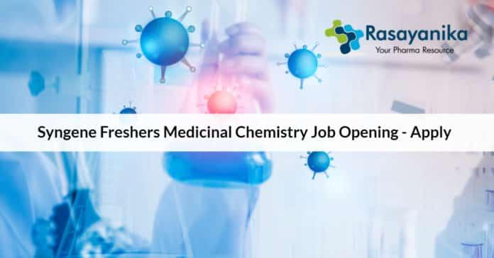 Syngene Freshers Medicinal Chemistry Job Opening - Apply