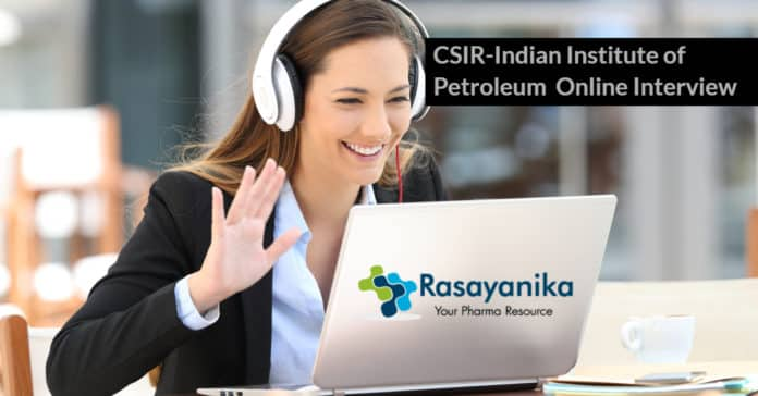 CSIR-Indian Institute of Petroleum Job Opening - Salary up to Rs 42,000/- pm