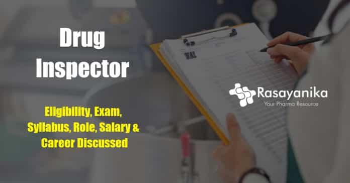 Drug Inspector eligibility and career
